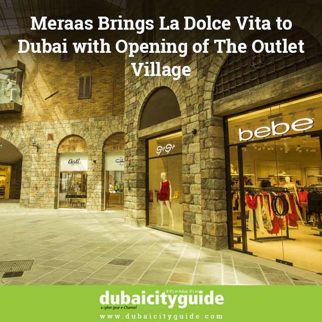 Meraas-Brings-La-Dolce-Vita-to-Dubai-with-Opening-of-The-Outlet-Village 2