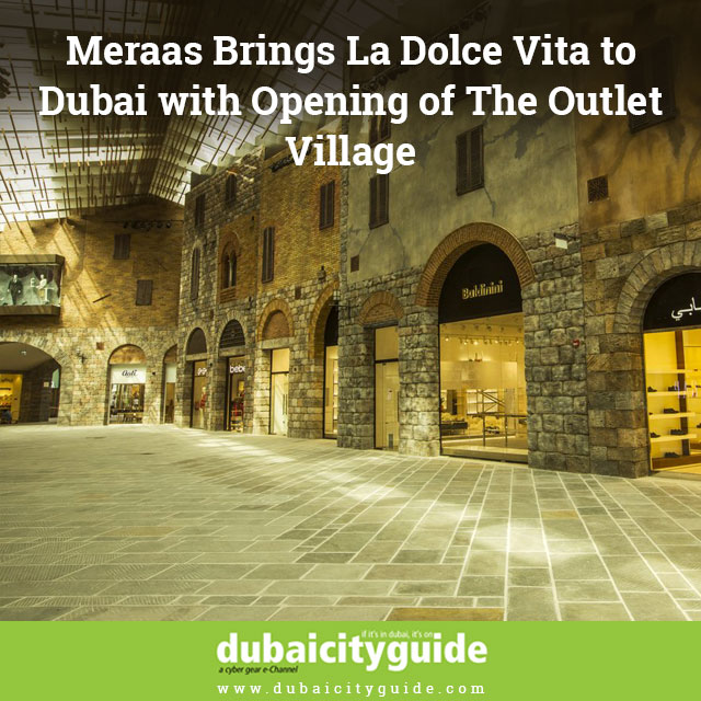 Meraas-Brings-La-Dolce-Vita-to-Dubai-with-Opening-of-The-Outlet-Village 3