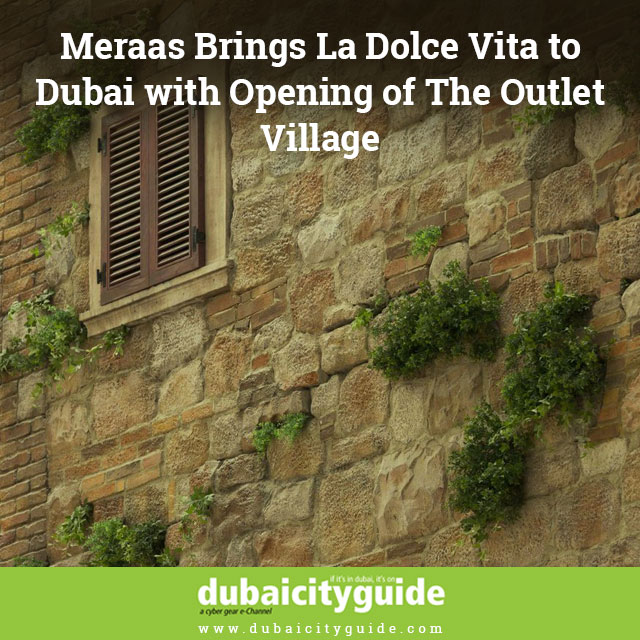 Meraas-Brings-La-Dolce-Vita-to-Dubai-with-Opening-of-The-Outlet-Village 4